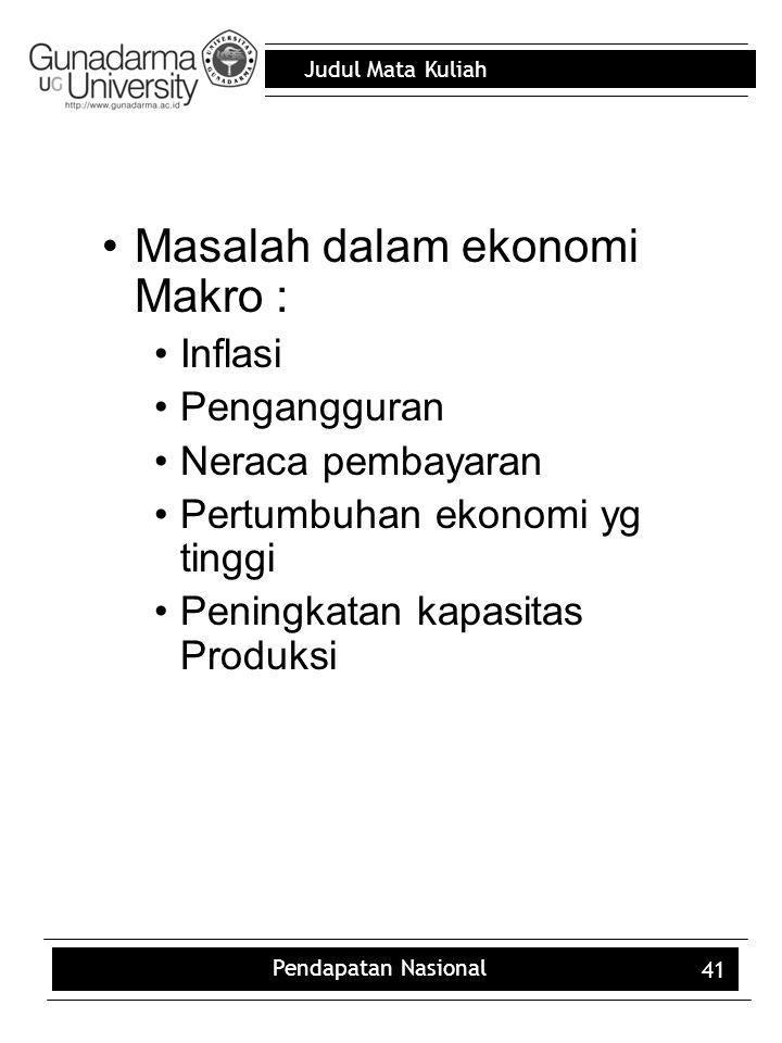 Masalah dalam ekonomi Makro :