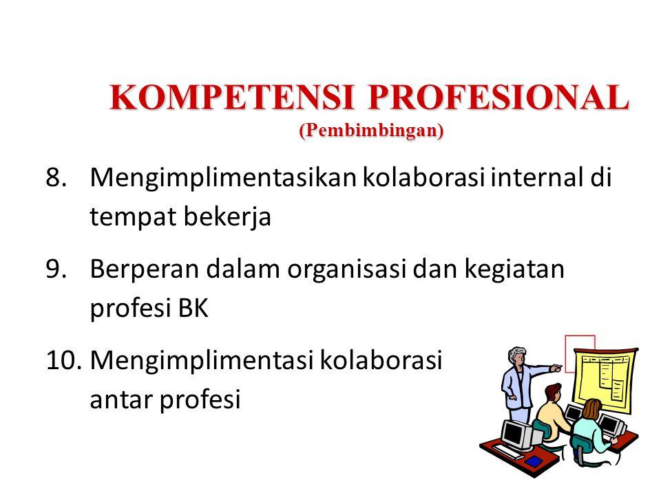 KOMPETENSI PROFESIONAL (Pembimbingan)