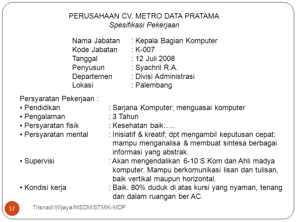 PERUSAHAAN CV. METRO DATA PRATAMA Spesifikasi Pekerjaan