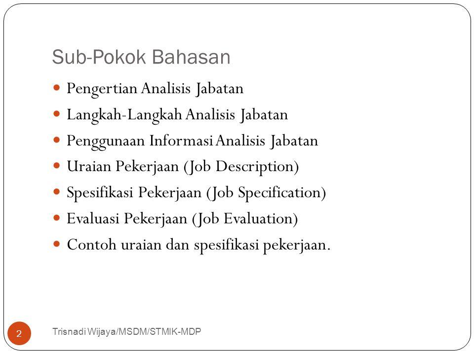 Sub-Pokok Bahasan Pengertian Analisis Jabatan