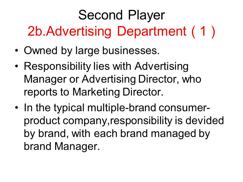 Second Player 2b.Advertising Department ( 1 )