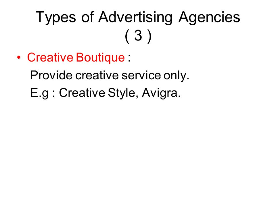 Types of Advertising Agencies ( 3 )