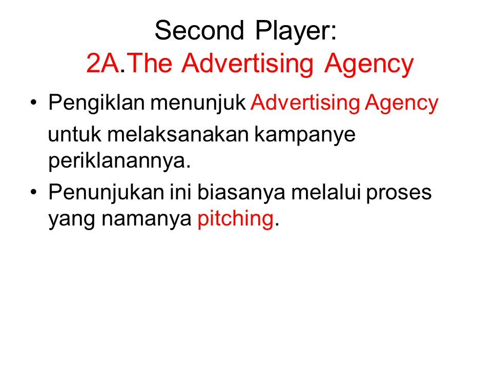Second Player: 2A.The Advertising Agency