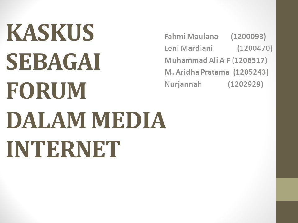 KASKUS SEBAGAI FORUM DALAM MEDIA INTERNET