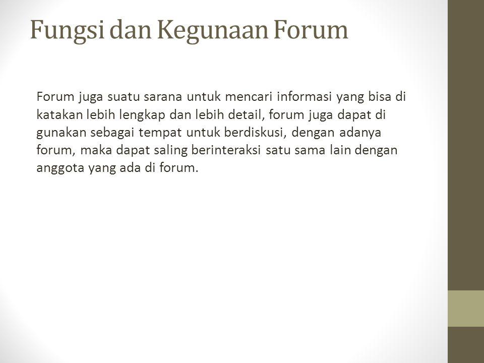 Fungsi dan Kegunaan Forum