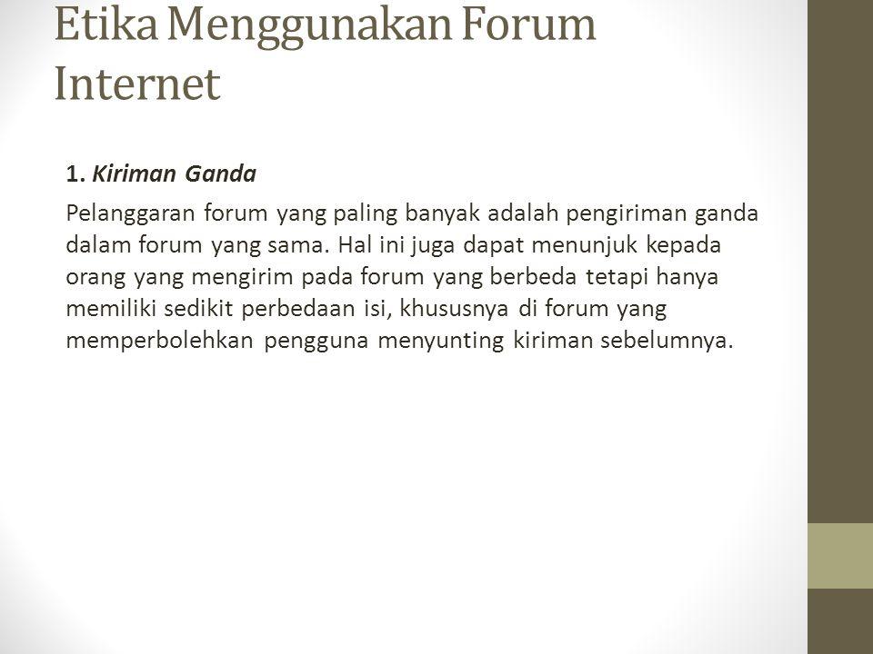 Etika Menggunakan Forum Internet