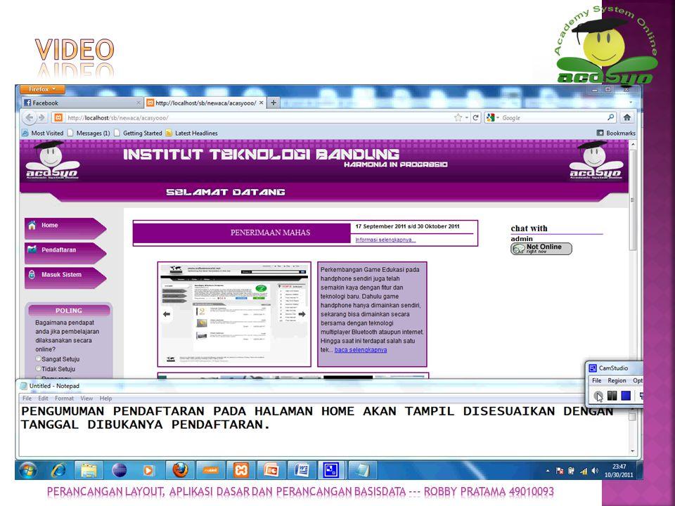 Video Perancangan layout, aplikasi dasar dan perancangan basisdata --- ROBBY PRATAMA 49010093