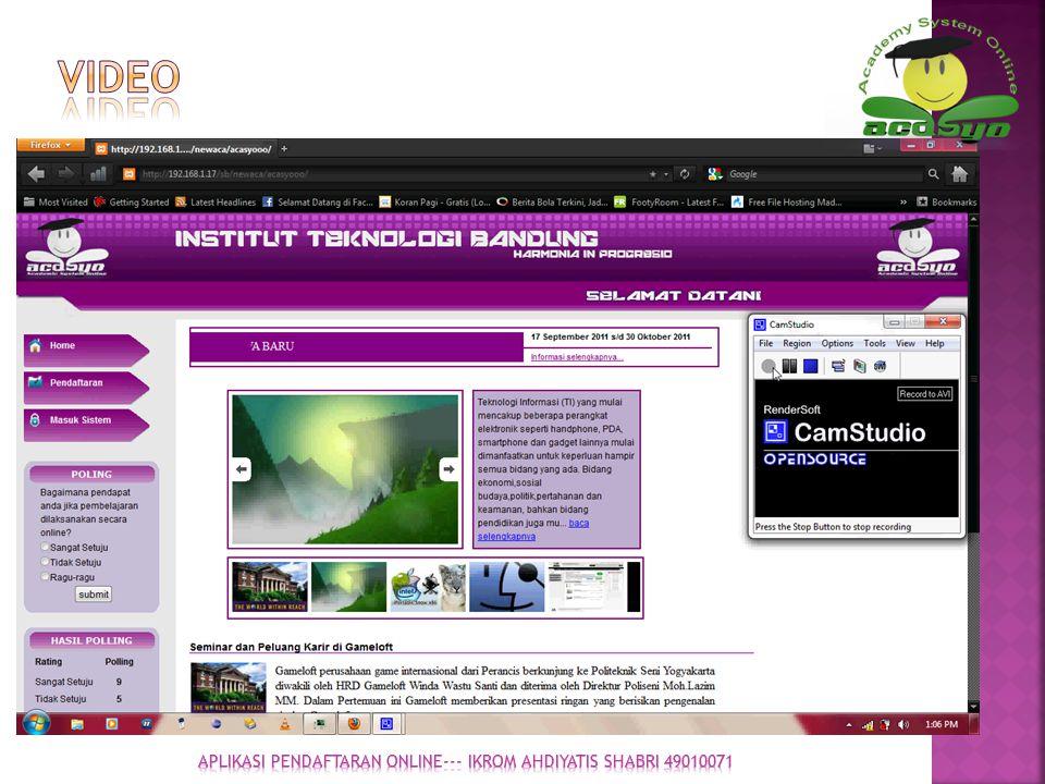 APLIKASI PENDAFTARAN ONLINE--- IKROM AHDIYATIS SHABRI 49010071