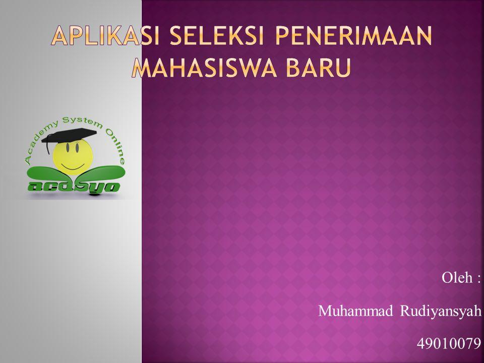 APLIKASI SELEKSI PENERIMAAN MAHASISWA BARU