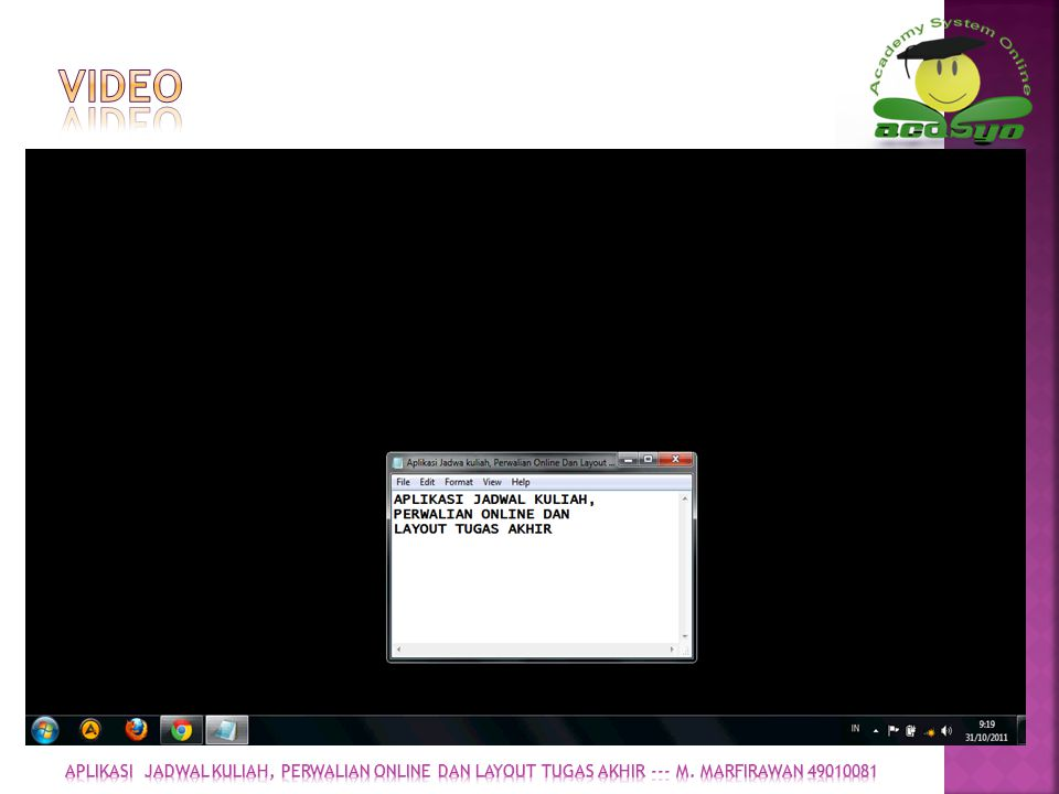 Video APLIKASI jadwal kuliah, perwalian online dan layout tugas akhir --- m. marfirawan 49010081