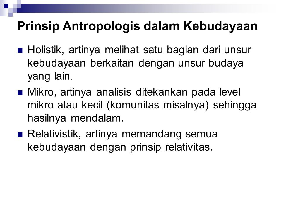 Prinsip Antropologis dalam Kebudayaan