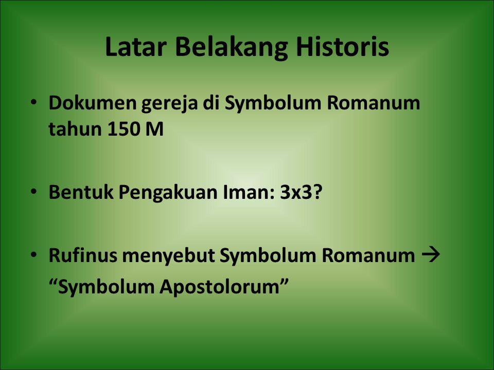 Latar Belakang Historis