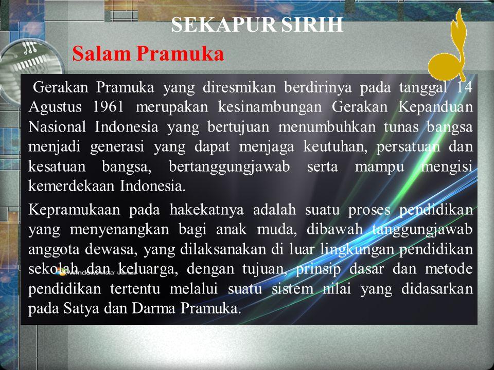 SEKAPUR SIRIH Salam Pramuka