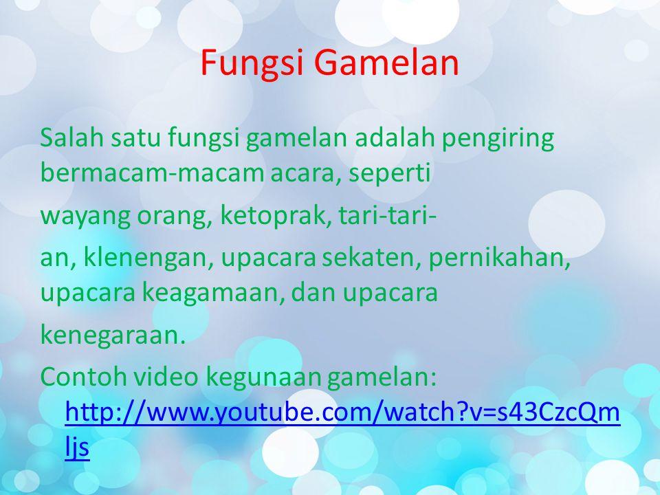 Fungsi Gamelan