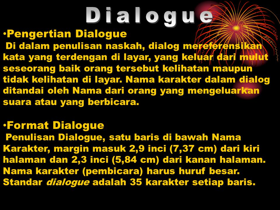 Dialogue Pengertian Dialogue Format Dialogue