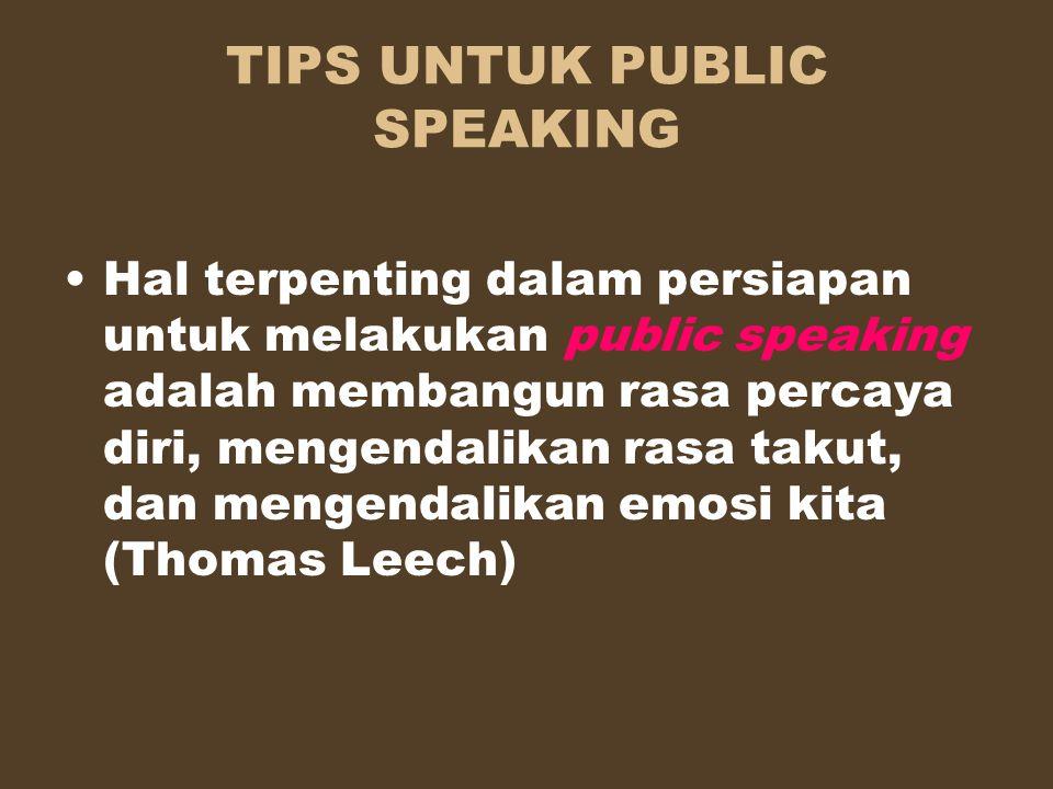 TIPS UNTUK PUBLIC SPEAKING