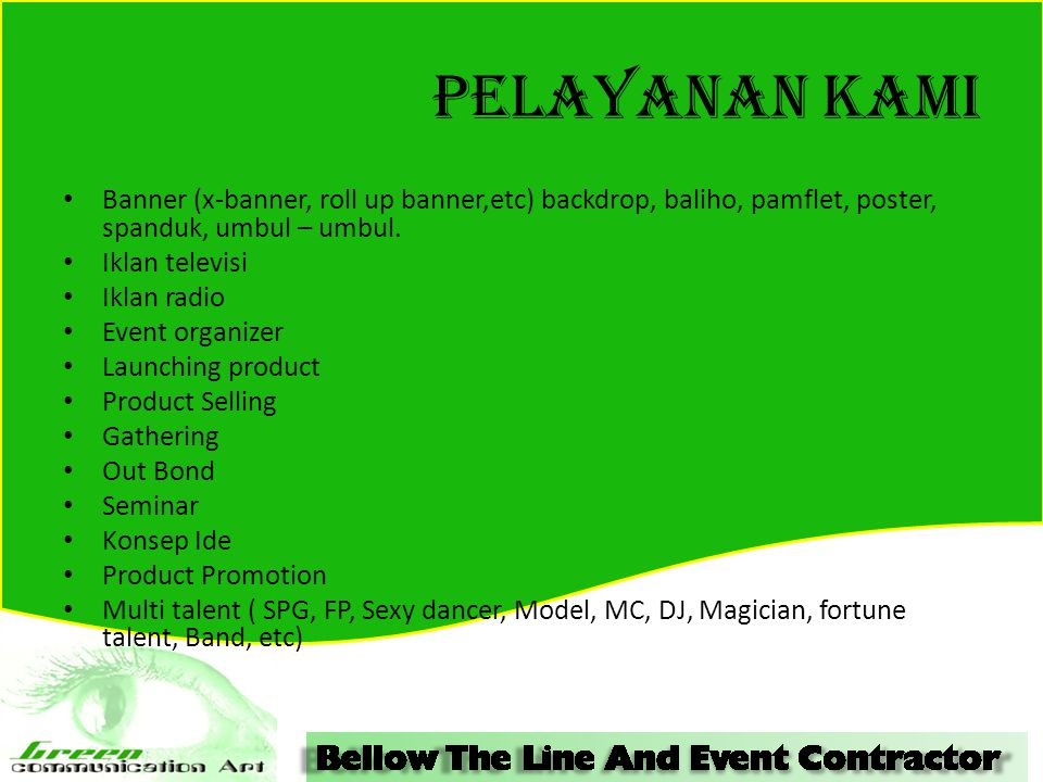 Pelayanan kami Banner (x-banner, roll up banner,etc) backdrop, baliho, pamflet, poster, spanduk, umbul – umbul.