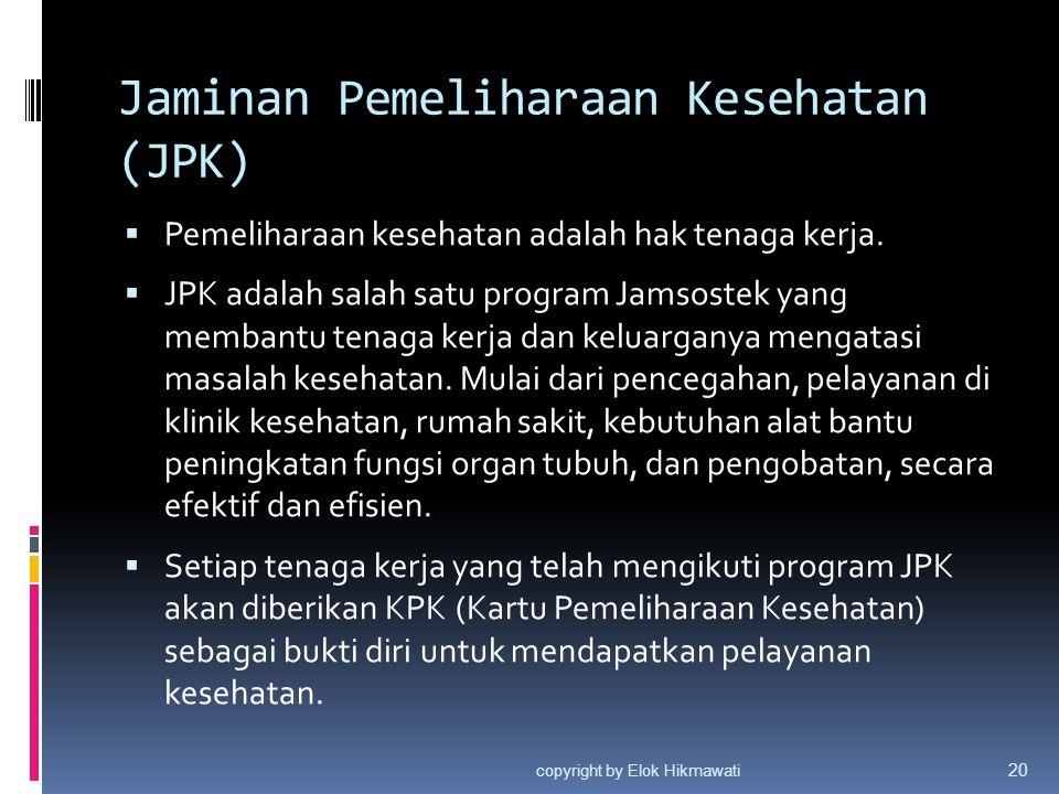 Jaminan Pemeliharaan Kesehatan (JPK)