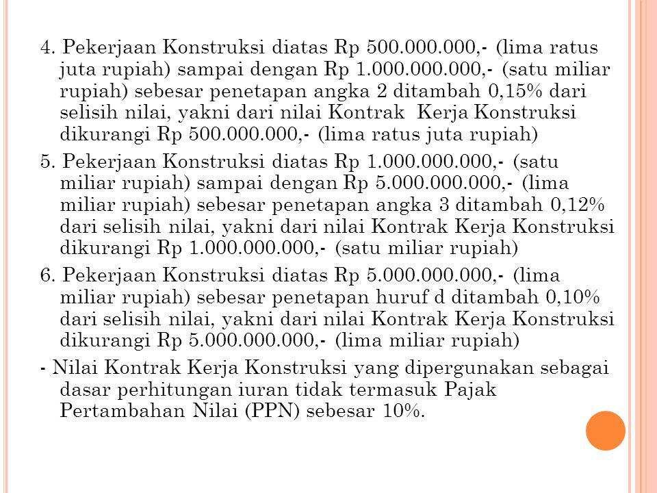 4. Pekerjaan Konstruksi diatas Rp 500. 000