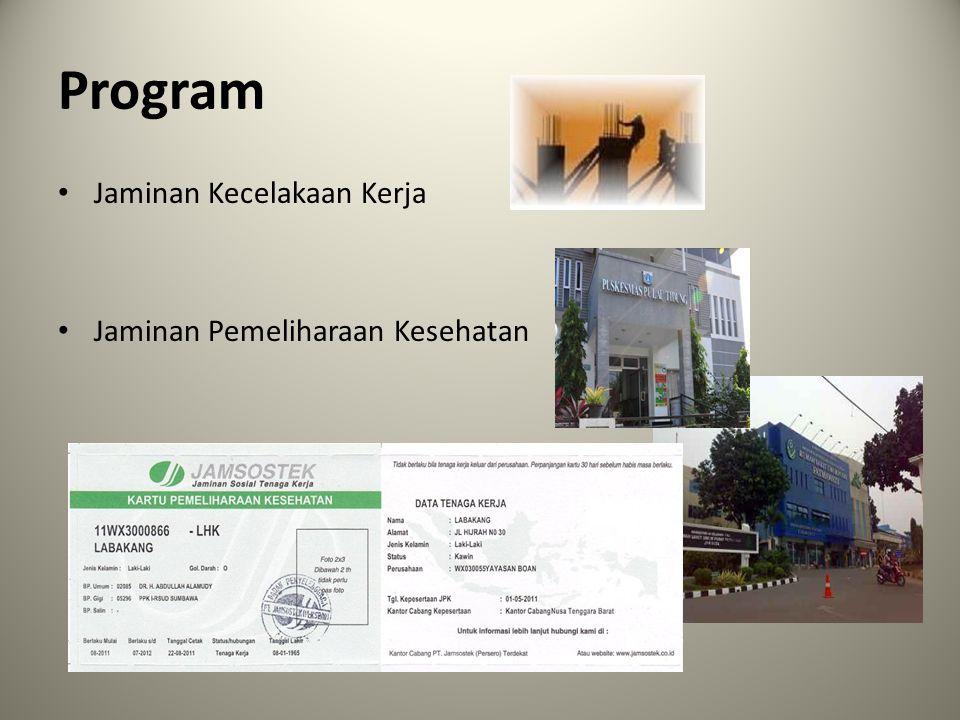 Program Jaminan Kecelakaan Kerja Jaminan Pemeliharaan Kesehatan