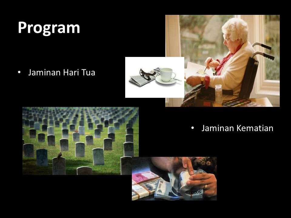 Program Jaminan Hari Tua Jaminan Kematian