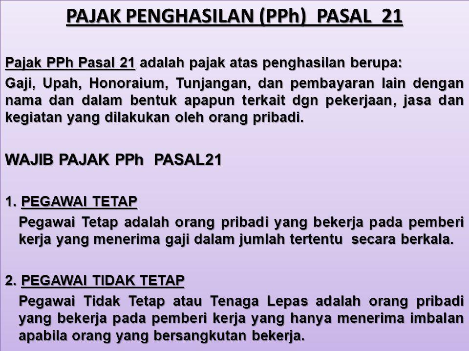 PAJAK PENGHASILAN (PPh) PASAL 21