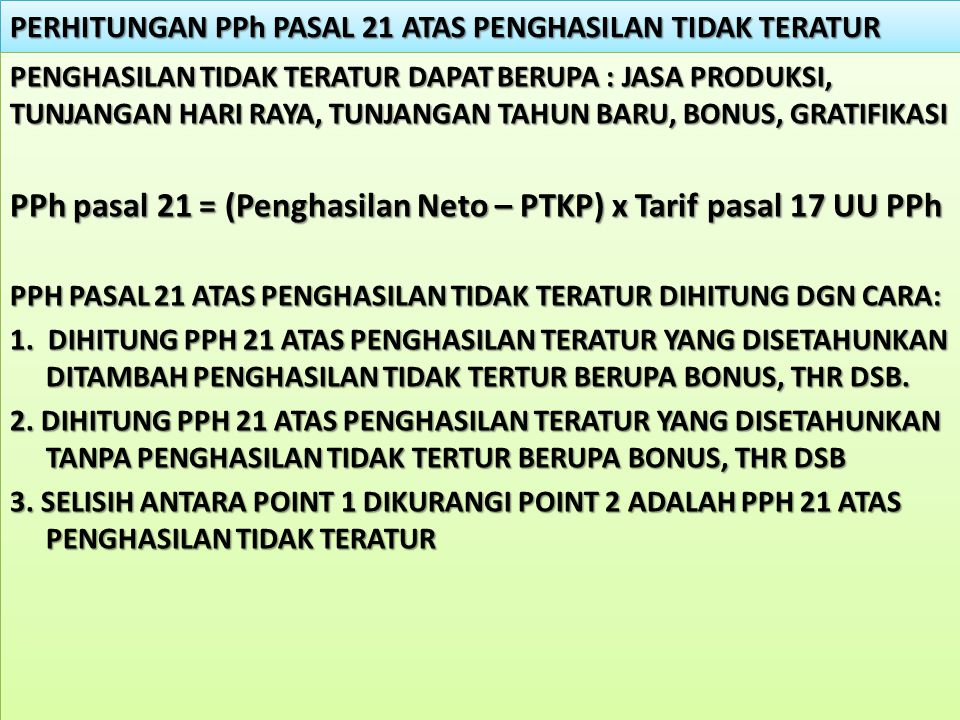 PERHITUNGAN PPh PASAL 21 ATAS PENGHASILAN TIDAK TERATUR