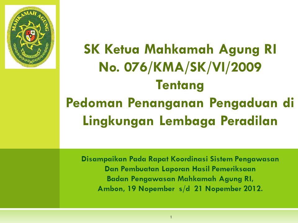 SK Ketua Mahkamah Agung RI No. 076/KMA/SK/VI/2009 Tentang