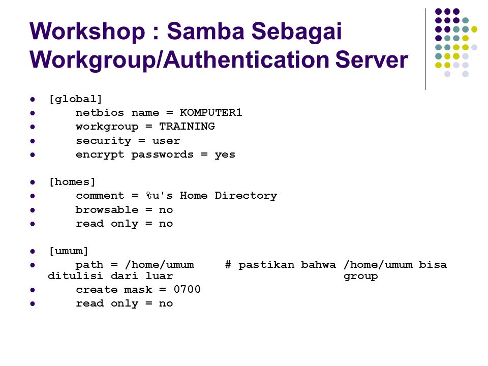 Workshop : Samba Sebagai Workgroup/Authentication Server
