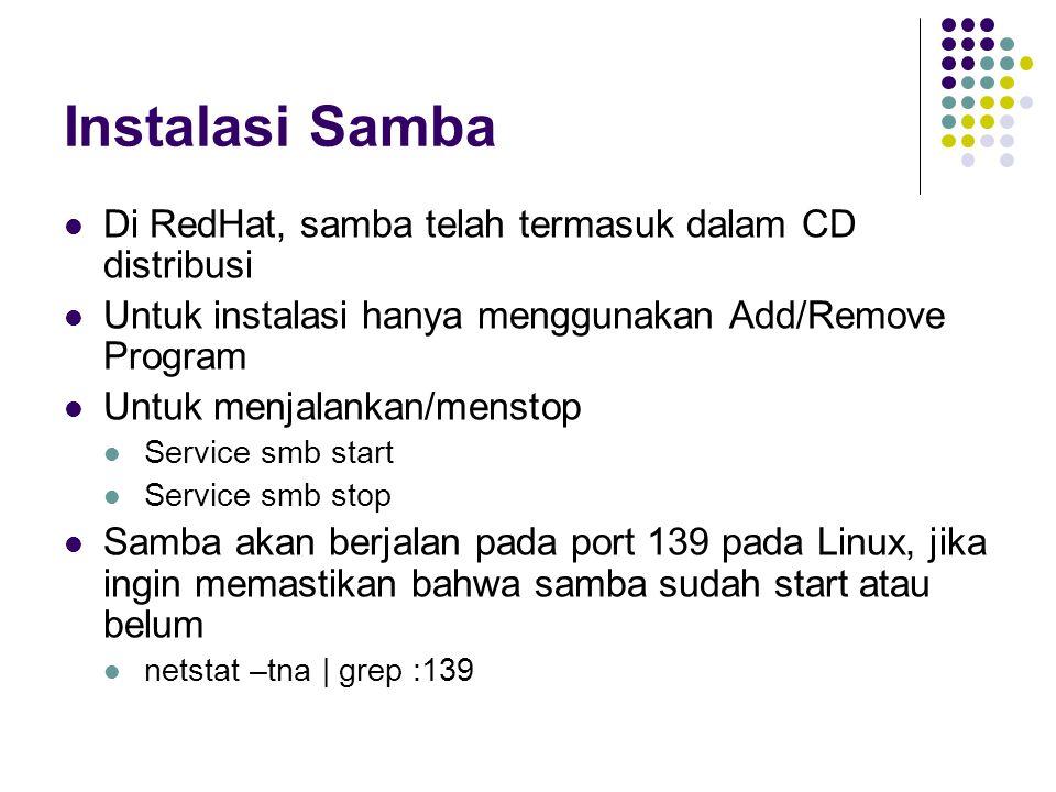 Instalasi Samba Di RedHat, samba telah termasuk dalam CD distribusi