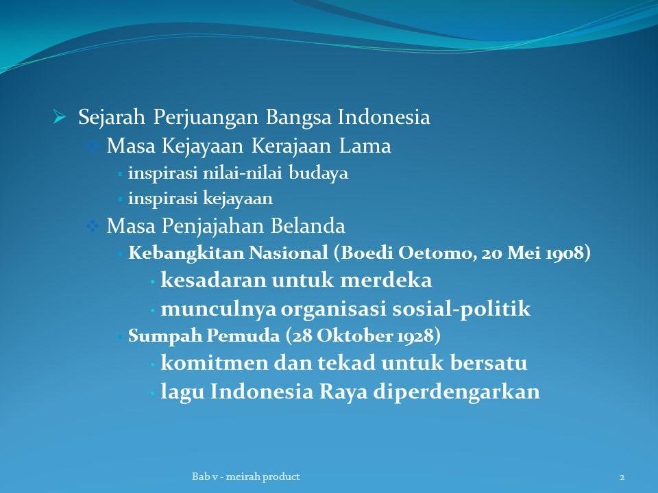 Sejarah Perjuangan Bangsa Indonesia Masa Kejayaan Kerajaan Lama