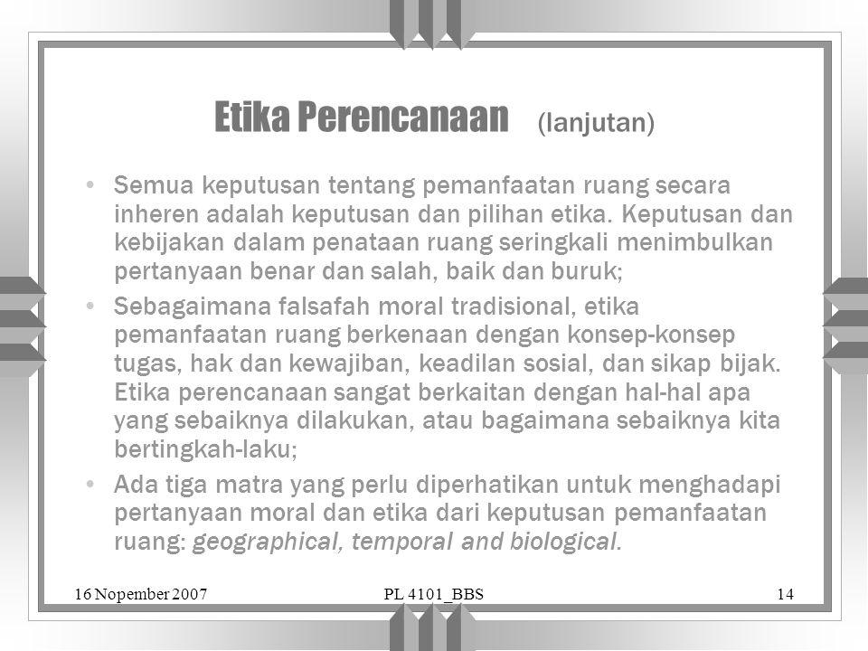 Etika Perencanaan (lanjutan)