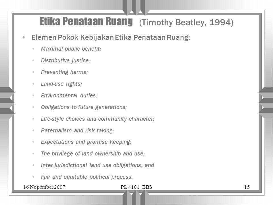 Etika Penataan Ruang (Timothy Beatley, 1994)