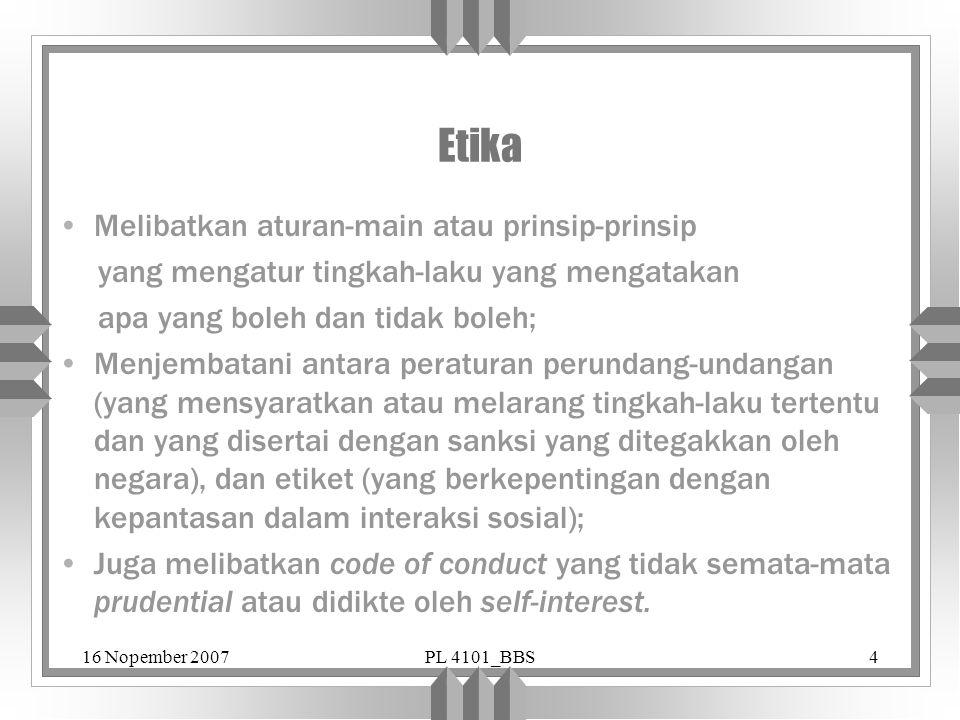 Etika Melibatkan aturan-main atau prinsip-prinsip