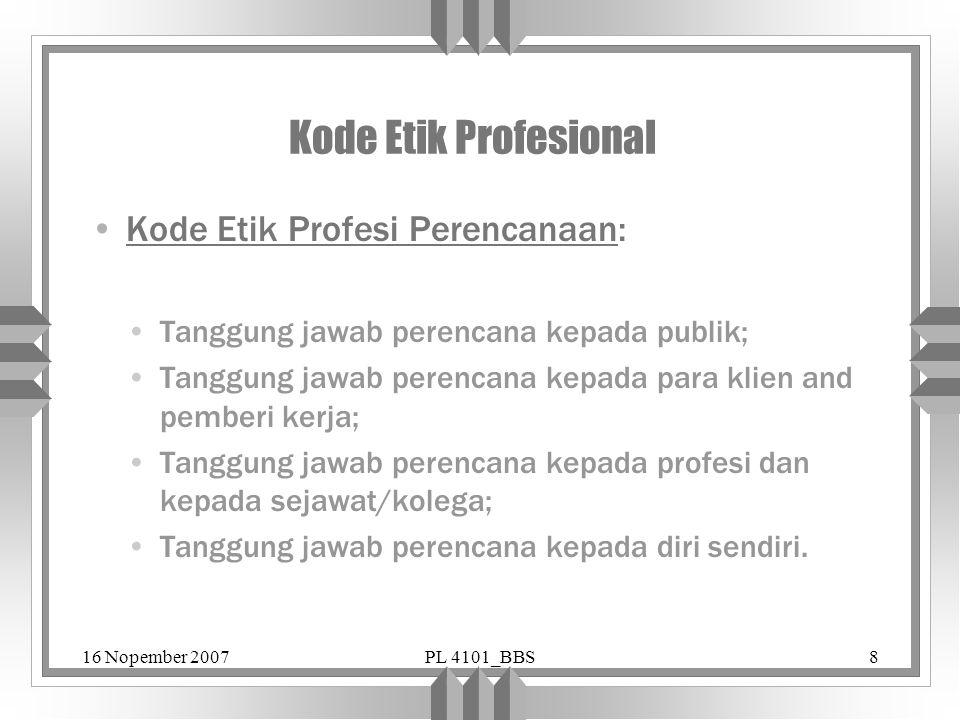 Kode Etik Profesional Kode Etik Profesi Perencanaan: