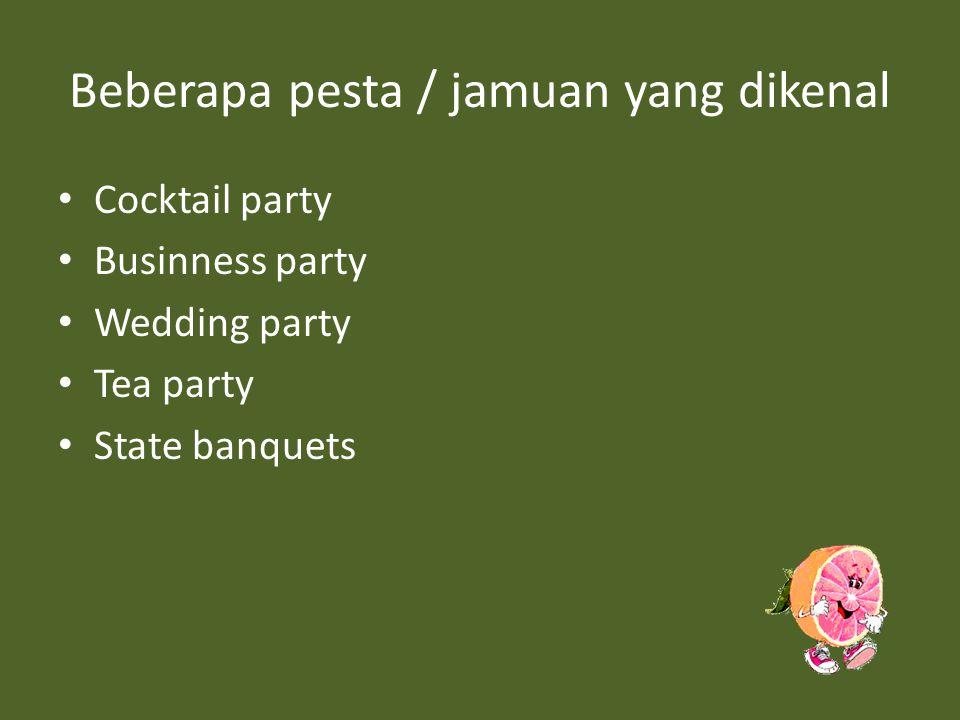 Beberapa pesta / jamuan yang dikenal
