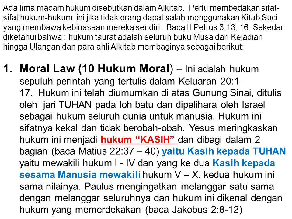 Ada lima macam hukum disebutkan dalam Alkitab