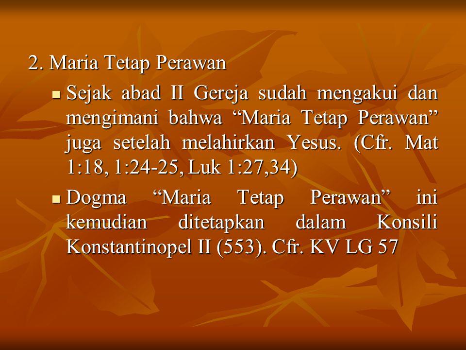 2. Maria Tetap Perawan