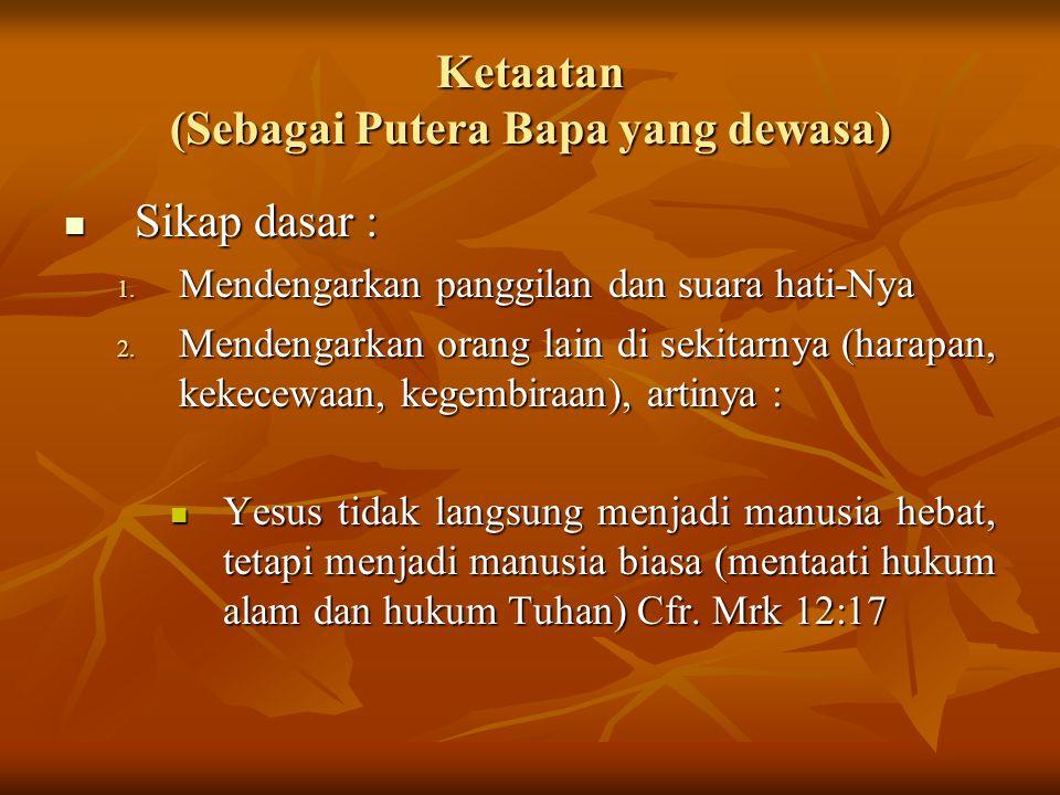 Ketaatan (Sebagai Putera Bapa yang dewasa)