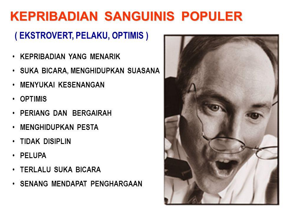 KEPRIBADIAN SANGUINIS POPULER