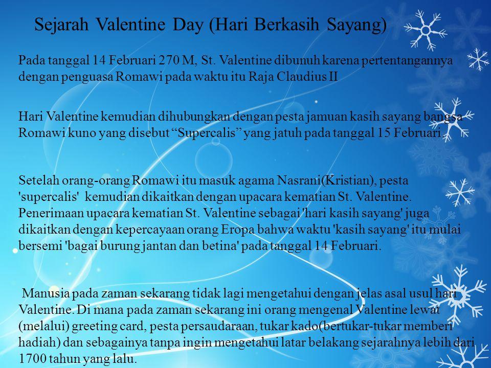 Sejarah Valentine Day (Hari Berkasih Sayang)