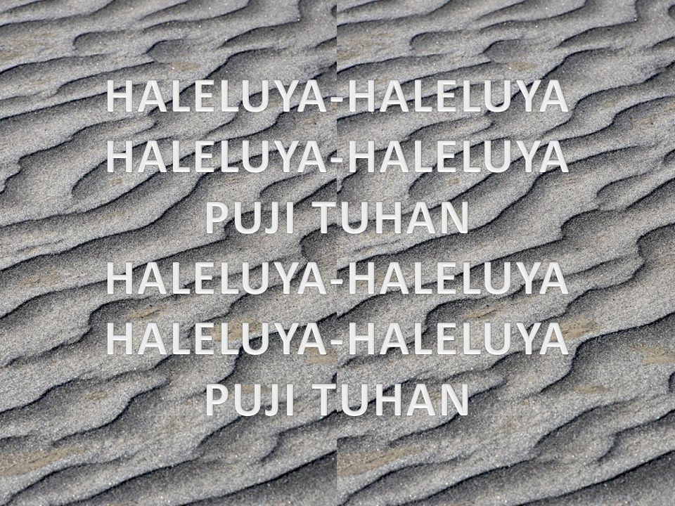 HALELUYA-HALELUYA PUJI TUHAN