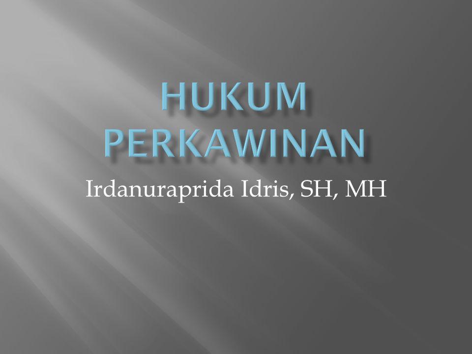 Irdanuraprida Idris, SH, MH