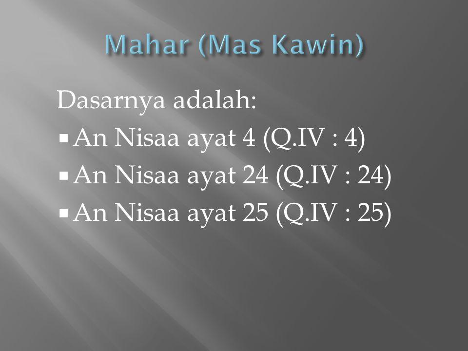 Mahar (Mas Kawin) An Nisaa ayat 4 (Q.IV : 4)
