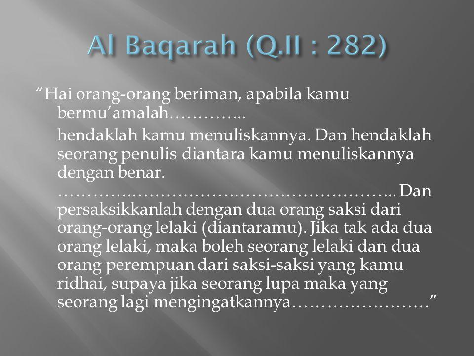 Al Baqarah (Q.II : 282)