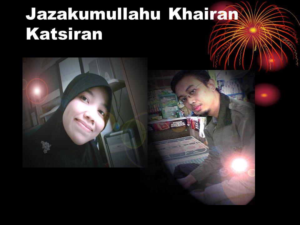 Jazakumullahu Khairan Katsiran