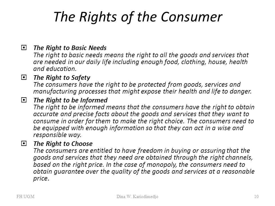 The Rights of the Consumer