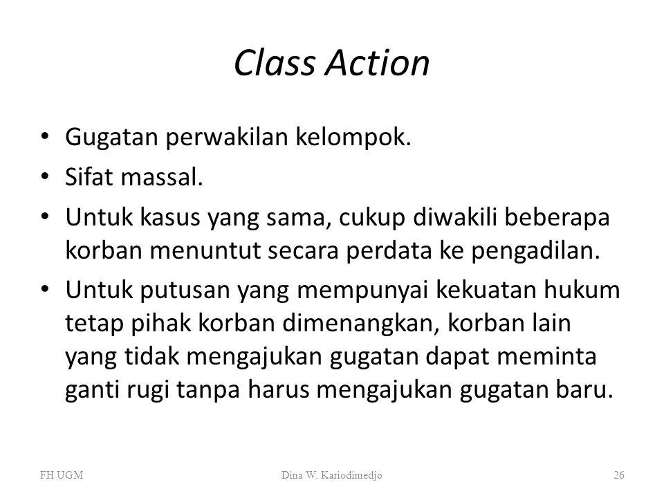Class Action Gugatan perwakilan kelompok. Sifat massal.