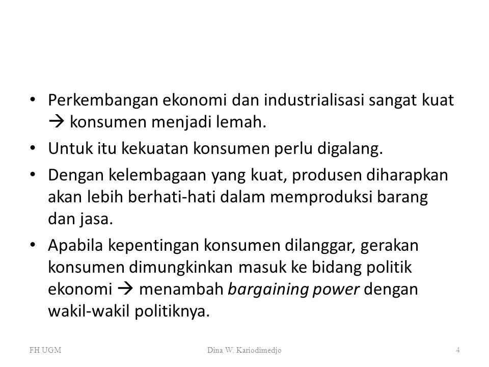 Untuk itu kekuatan konsumen perlu digalang.