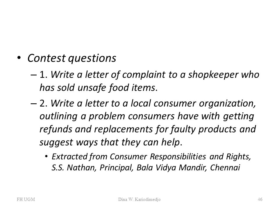Contest questions 1. Write a letter of complaint to a shopkeeper who has sold unsafe food items.